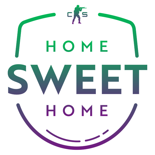 Coverage: #HomeSweetHome CS:GO